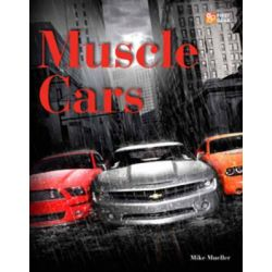 Muscle Cars, First Gear by Mike Mueller, 9780760338377.