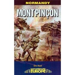 Mont Pincon, Battleground Europe: Normandy by Eric Hunt, 9780850529449.