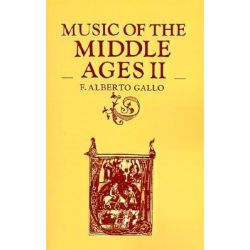 Music of the Middle Ages, v. 2 by F.Alberto Gallo, 9780521284837.