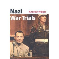 Nazi War Trials, Pocket Essentials by Andrew Walker, 9781903047507.