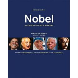 Nobel, A Century of Prize Winners by Michael Worek, 9781554077410.