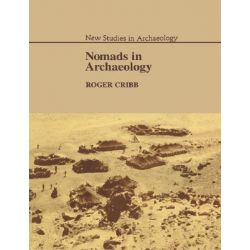 Nomads in Archaeology, New Studies in Archaeology by Roger Cribb, 9780521545792.