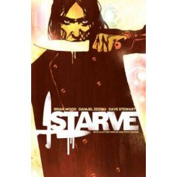 Starve, Volume 1 by Brian Wood, 9781632155467.