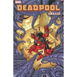 Deadpool Classic, Volume 4 by Joe Kelly, 9780785153023.