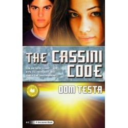 The Cassini Code, A Galahad Book by Dom Testa, 9780765360793.