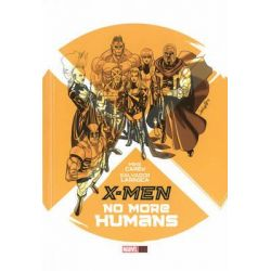 X-Men : No More Humans, X-Men (Hardcover) by Mike Carey, 9780785154020.