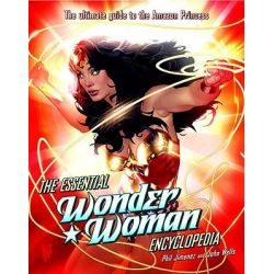 The Essential Wonder Woman Encyclopedia by Phil Jimenez, 9780345501073.