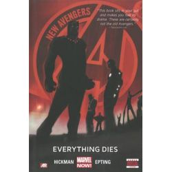 New Avengers, Everything Dies (Marvel Now) Volume 1 by Jonathan Hickman, 9780785168362.