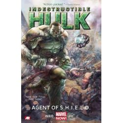 Marvel Now! : Indestructible Hulk, Agent of S.H.I.E.L.D. Volume 1 by Mark Waid, 9780785166474.