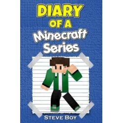 Diary of a Minecraft Series, (An Unofficial Minecraft Book) Minecraft Books for Kids by Steve Boy, 9781518684722.