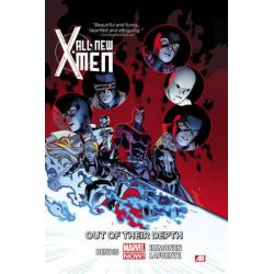 Marvel Now! : Out of Their Depth, All-New X-Men Series : Volume 3 by Brian Michael Bendis, 9780785166399.