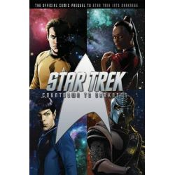 Star Trek Countdown to Darkness Movie Prequel (Art Cover) by Mike Johnson, 9781781168455.
