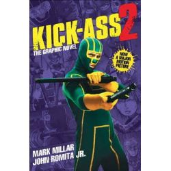 Kick-Ass - 2 (Movie Cover) by Mark Millar, 9781781167045.