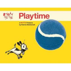 Playtime, A Mutts Treasury by Patrick McDonnell, 9781449463021.