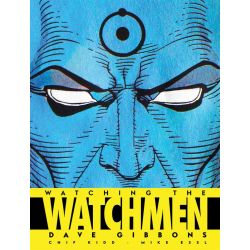 Watching the Watchmen by Dave Gibbons, 9781848560413.
