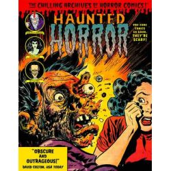 Haunted Horror, Pre-Code Comics So Good, They're Scary by Various, 9781631404252.