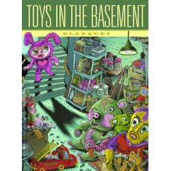Toys in the Basement by Stephane Blanquet, 9781606994023.