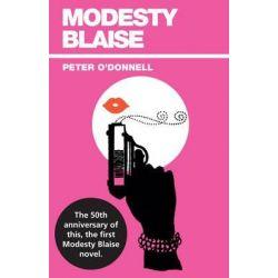 Modesty Blaise, Modesty Blaise Ser. by Peter O'Donnell, 9780285637283.