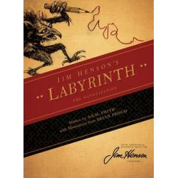 Jim Henson's the Labyrinth Novelization by Jim Henson, 9781608864164.