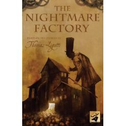 The Nightmare Factory, Nightmare Factory by Thomas Ligotti, 9780061243530.