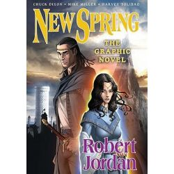 New Spring : The Graphic Novel, Wheel of Time Series by Robert Jordan, 9780765323804.