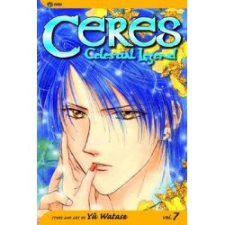 Ceres : Celestial Legend, Volume 7 : Maya, Celestial Legend, Volume 7 : Maya by Yuu Watase, 9781591162599.