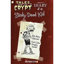 Tales From The Crypt Series : Book 8, Diary of a Stinky Dead Kid by Stefan Petrucha, 9781597071642.