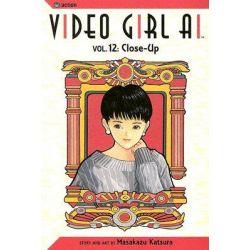 Video Girl AI : Close-Up, Volume 12, Close-Up, Volume 12 by Masakazu Katsura, 9781591163077.