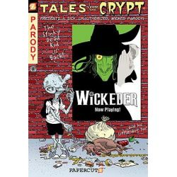 Tales From The Crypt Series : Book 9, Wickeder by Maia Kinney-Petrucha, 9781597072151.