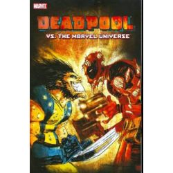 Deadpool Vs. the Marvel Universe, Volume 8: Alone Again, Naturally by Fabian Nicieza, 9780785125242.