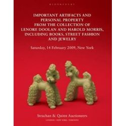 Important Artifacts and Personal Property from the Collection of Lenore Doolan and Harold Morris : Including Books, Street Fashion and Jewelry by Leanne Shapton, 9781408804728.