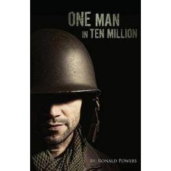One Man in Ten Million by Ronald Powers, 9781634498562.