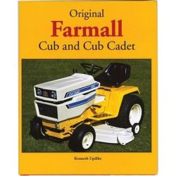 Original Farmall Cub and Cub Cadet, Original Series by Ken Updike, 9780760321386.