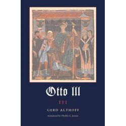 Otto III by Gerd Althoff, 9780271024011.