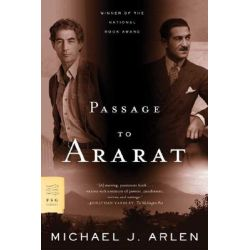 Passage to Ararat by Michael J Arlen, 9780374530129.