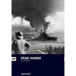 Pearl Harbor, Day of Infamy by Associated Press, 9781633531116.