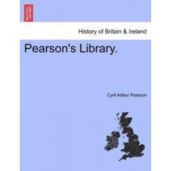 Pearson's Library. by Cyril Arthur Pearson, 9781241314699.