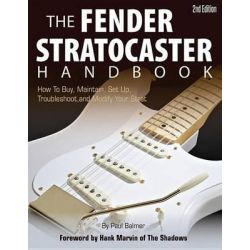 Paul Balmer, The Fender Stratocaster Handbook by Paul Balmer, 9780760342435.