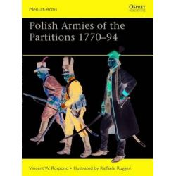 Polish Armies of the Partitions, 1770-94, Men-at-Arms by Vincent W. Rospond, 9781849088558.