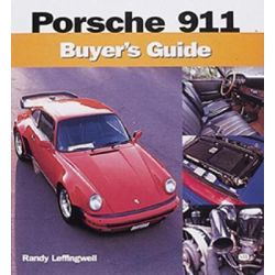 Porsche 911 Buyer's Guide, Buyer's Guide by Randy Leffingwell, 9780760309476.