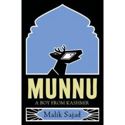 Munnu, A Boy from Kashmir by Malik Sajad, 9780008165628.