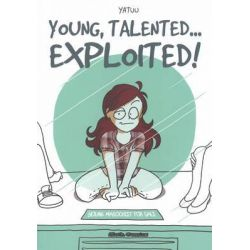 Young, Talented... Exploited by Yatuu, 9781908830029.