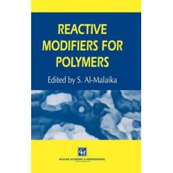 Reactive Modifiers for Polymers by S. Al-Malaika, 9789401071482.