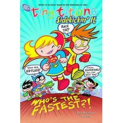 Tiny Titans, Sidekickin it Volume 3 by Art Baltazar, 9781401226534.