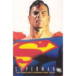 Superman, The Greatest Stories Ever Told Volume 1 by Jerry Siegel, 9781401203399.