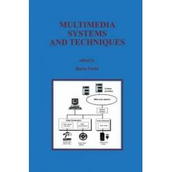 Multimedia Systems and Techniques, Springer International Series in Engineering and Computer Sc by Borko Furht, 9781461285779.