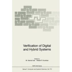 Verification of Digital and Hybrid Systems, NATO Asi Series (Closed) / NATO Asi Subseries F: (Closed) by M. Kemal Inan, 9783642640520.