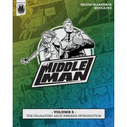 The Middleman - Volume 3 - The Obligatory Arch-Nemesis Introduction by Javier Grillo-Marxuach, 9781497442436.