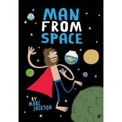 Man from Space by Marc Jackson, 9781909276345.
