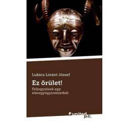 EZ Orulet! by Lukacs Lorant Jozsef, 9783710321245.